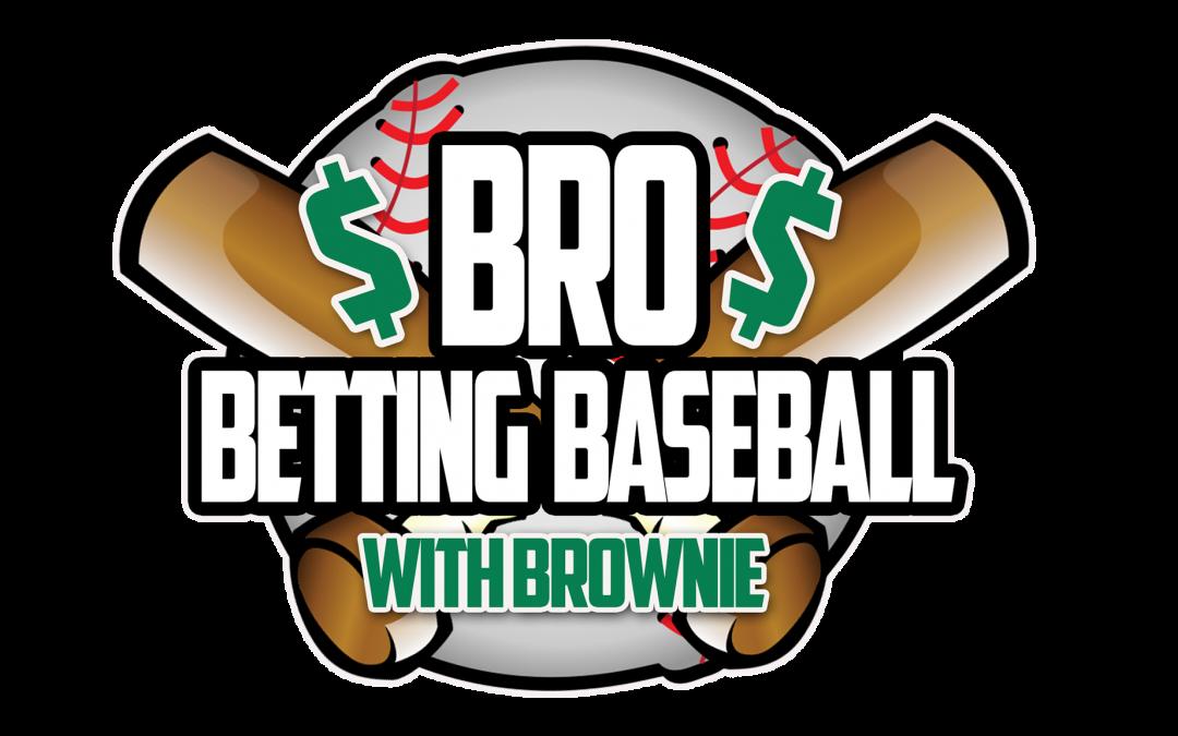 Brownie Picks His Friday MLB Winners