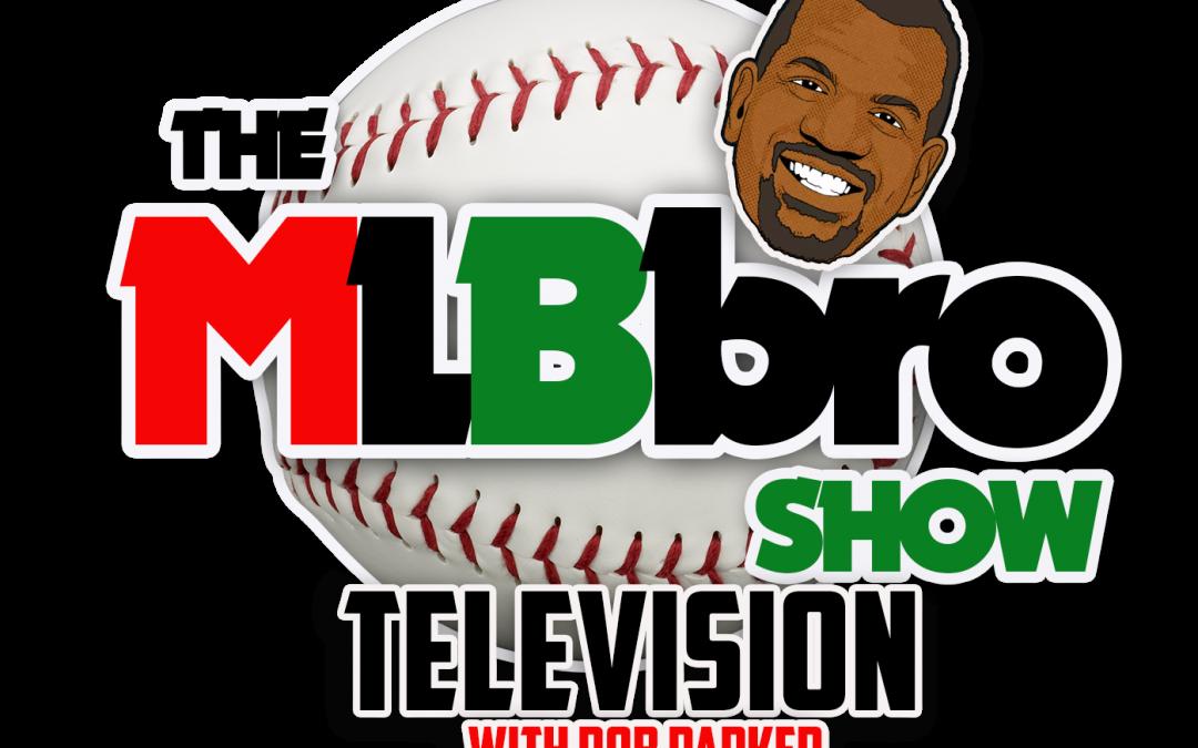 MLBbro Show TV | Episode 20