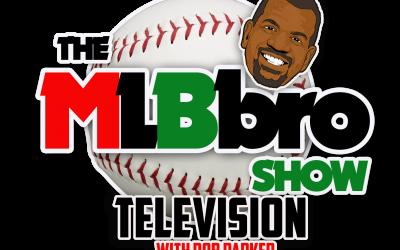MLBbro Show TV | Episode 7